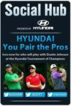 HYUNDAI TOURNAMENT OF CHAMPIONS LAUNCHES HYUNDAI YOU PAIR THE PROS