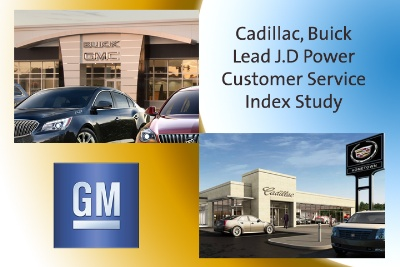 CADILLAC, BUICK LEAD J.D POWER CUSTOMER SERVICE INDEX STUDY