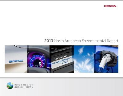HONDA RELEASES 2013 NORTH AMERICAN ENVIRONMENTAL REPORT