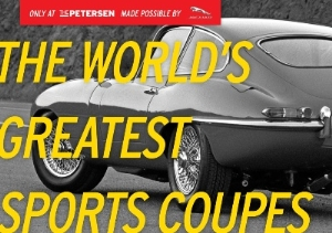 Top Celebrity Car Collectors And Experts Curate Exhibit On World's Greatest Sports Coupes