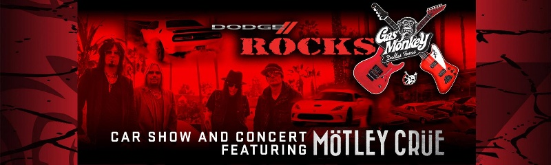 Dodge, Gas Monkey Garage's Richard Rawlings and Mötley Crüe Call All Charger, Challenger and Viper Owners to 'Rock the House' at a Car Show and Exclusive Concert Featuring Iconic Rock Band Mötley Crüe